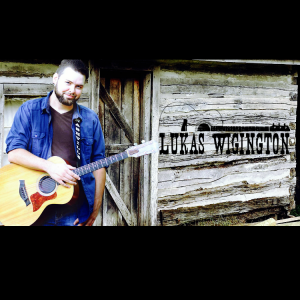 Lukas Wigington - Singer/Songwriter / Country Singer in Rogers, Arkansas