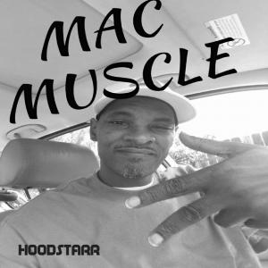 Mac Muscles - Hip Hop Artist in San Diego, California