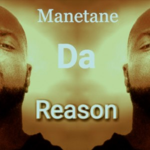 Manetanedareason - Rap Group in Fort Worth, Texas