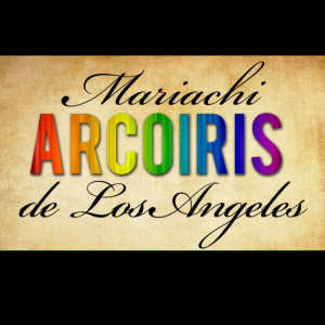 Mariachi Arcoiris de Los Angeles - Mariachi Band in Los Angeles, California