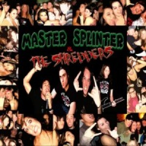 Master Splinter and the Shredders - Rock Band / Cover Band in Temecula, California