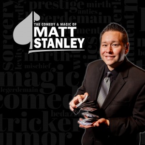 Matt Stanley - Comedy Magician in Dayton, Ohio