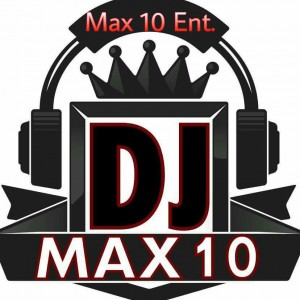 Max 10 Ent. - DJ in Chicago, Illinois