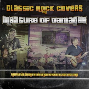 Measure Of Damages - Classic Rock Band in Escondido, California