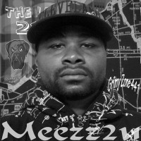 Meezz2u - Hip Hop Artist in Cleveland, Ohio