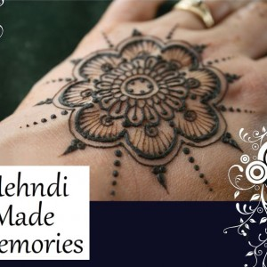 Mehndi Made Memories