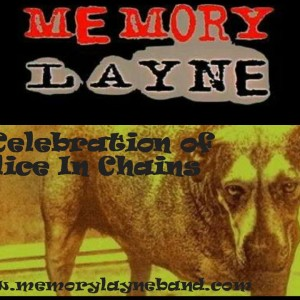 Memory Layne tribute to Alice in Chains - Rock Band in Whittier, California
