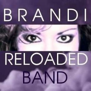 Brandi Reloaded - Cover Band in Oklahoma City, Oklahoma