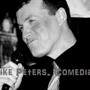Mike Peters. Comedian. - Comedian in Endicott, New York