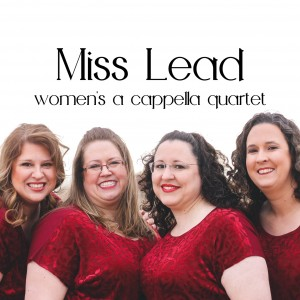 Miss Lead Quartet - A Cappella Group in Albuquerque, New Mexico