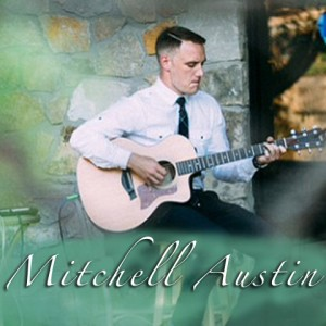 Mitchell Austin - Singing Guitarist / Pianist in Nashville, Tennessee