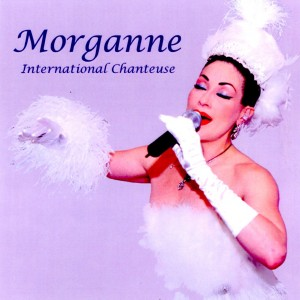 MORGANNE International Chanteuse - Jazz Singer in Los Angeles, California
