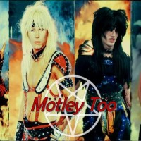Motley Too - Motley Crue Tribute Band in Hollywood, California