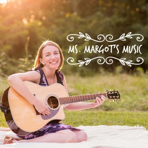 Ms. Margot's Music - Children's Music in Middletown, Maryland