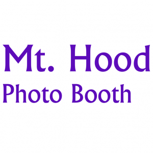 Mt. Hood Photo Booth - Photo Booths in Sandy, Oregon
