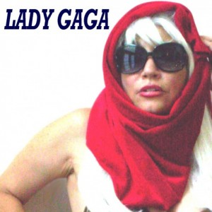 Hillary Clinton & Lady Gaga: NY, NJ, DC, PA, National - Lady Gaga Impersonator / Singing Telegram in New York City, New York