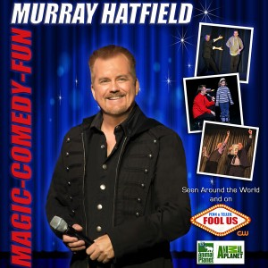 Murray Hatfield - Comedy Corporate Magician - Corporate Magician / Strolling/Close-up Magician in Victoria, British Columbia