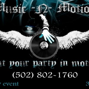 Music-N-Motion LLC - Mobile DJ in Louisville, Kentucky