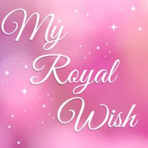 My Royal Wish