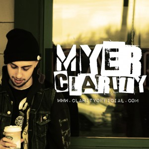 Myer Clarity - Hip Hop Group in Toronto, Ontario