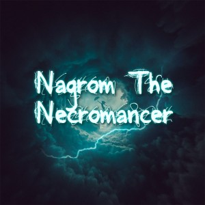 Nagrom The Necromancer
