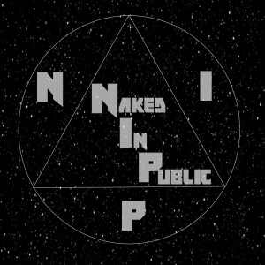 Naked In Public - Punk Band in Dallas, Texas