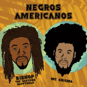 Negros Americanos - Hip Hop Group in Plainfield, New Jersey