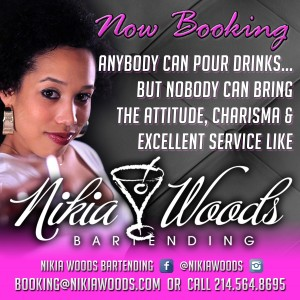 Nikia Woods bartender - Bartender in Dallas, Texas