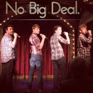 No Big Deal - A Cappella Group in Chicago, Illinois