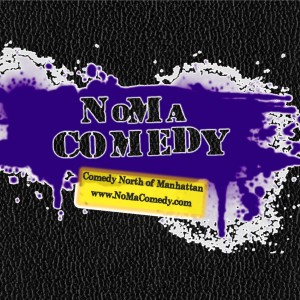 NoMa Comedy Shows - Stand-Up Comedian in Westchester, New York