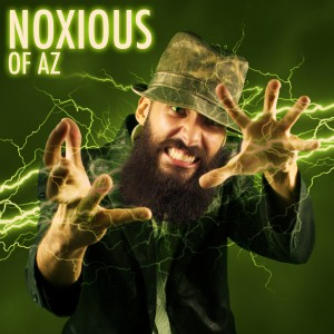 Noxious of AZ - Hip Hop Group in Phoenix, Arizona