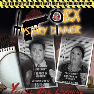 OBX Mystery Dinner - Murder Mystery in Williamsburg, Virginia