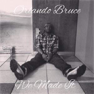 Orlando Bruce - Hip Hop Artist in San Diego, California