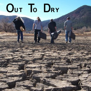 Out To Dry - Rock Band in Colorado Springs, Colorado