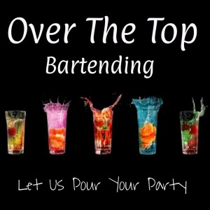 Over The Top Bartending - Bartender / Wedding Services in Tampa, Florida