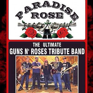 Paradise Rose - Guns N' Roses Tribute - Guns N' Roses Tribute Band in Howell, New Jersey