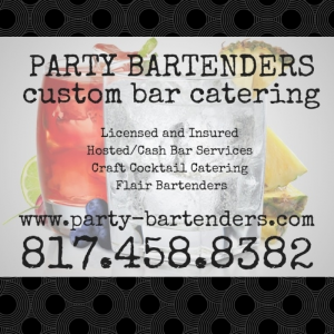 Party Bartenders | Custom Bar Catering - Bartender / Party Rentals in Dallas, Texas