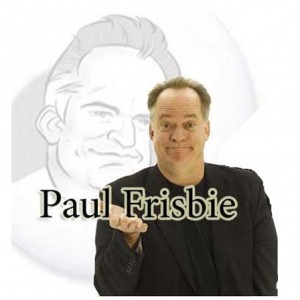 Paul Frisbie - Comedian / Emcee in Chicago, Illinois