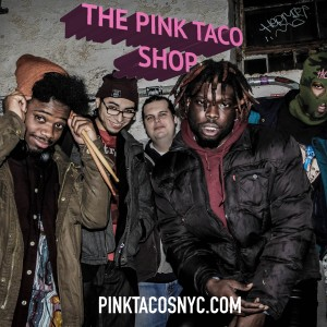 Pink Tacos NYC - Alternative Band in New York City, New York