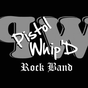 Pistol Whip'd - Cover Band in Reading, Pennsylvania
