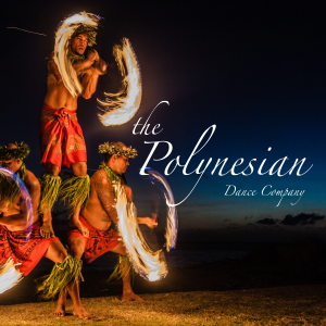 Polynesian Dance Company - Hawaiian Entertainment in Beverly Hills, California