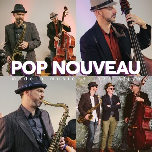 Pop Nouveau Jazz - Jazz Band / Holiday Party Entertainment in San Diego, California