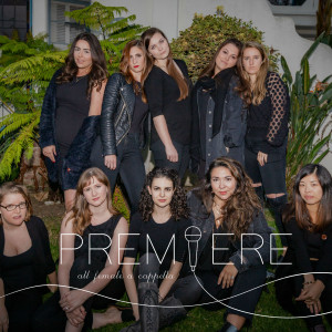 Premiere - A Cappella Group in Los Angeles, California