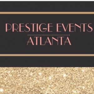 Prestige Events Atlanta - Event Planner / Wedding Planner in Fairburn, Georgia