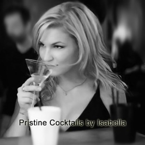 Pristine Cocktails by Isabella