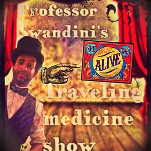 Professor Swandini's Traveling Medicine show - Educational Entertainment / Cabaret Entertainment in North Las Vegas, Nevada
