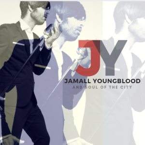 Jamall Youngblood and Soul of the City - R&B Group / Tribute Band in Rochester, New York