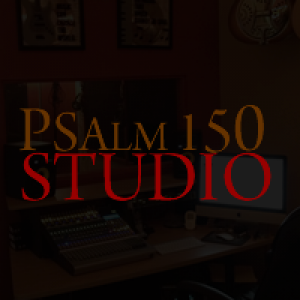 Psalm 150 Studio - Sound Technician in Yadkinville, North Carolina