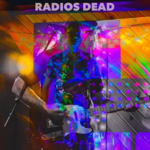 Radios Dead - Alternative Band in Green Bay, Wisconsin
