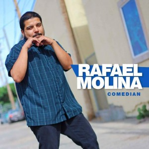 Rafael Molina - Comedian in Los Angeles, California